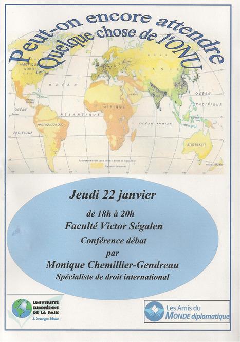 Rôle du droit international et de l'ONU dans la régulation des conflits mondiaux | Amis du Monde Diplomatique Brest | Scoop.it