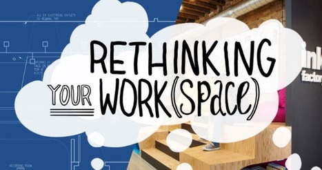 Rethinking your work space | Graphic Coaching | Scoop.it