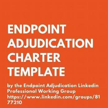 Endpoint Adjudication Charter Template - What Should Be Included? An Overview | Clinical Endpoints Adjudication News | Scoop.it