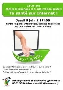 Atelier d'information ''ta santé sur internet'' au CRIJ Lorraine   Revue de presse du CRIJ Lorraine et du réseau IJ Lorrain   Scoop.it