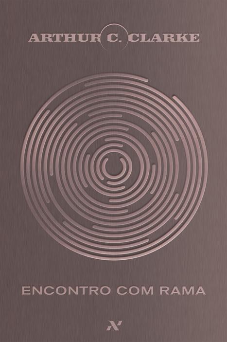 Librum Legere: Encontro com Rama - Arthur C. Clarke | Ficção científica literária | Scoop.it
