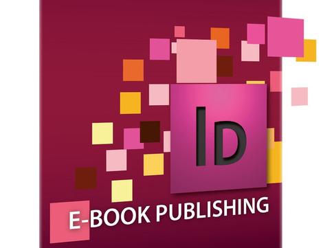 ePub: da Adobe un elenco completo delle nuove funzionalità per InDesign CC | Creare ebook | Scoop.it