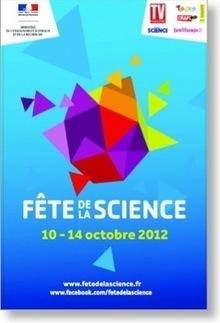 Fête de la Science 2012 | Actualité Culturelle | Scoop.it