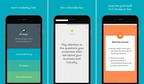Google Launches Primer, A New iOS App That Offers Marketing Basics For Startups & Newbies | www.tbcwconsulting.com | Scoop.it