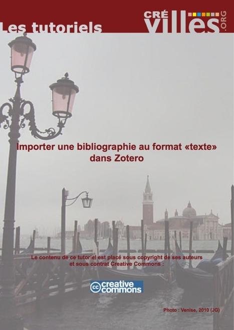 Tutoriels Zotero, veille documentaire et scientifique, droits d'auteur et web / MSH Val de Loire | François MAGNAN  Formateur Consultant | Scoop.it