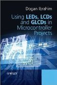 Using LEDs, LCDs and GLCDs in Microcontroller Projects - Free eBook Share | LED PROJECT | Scoop.it