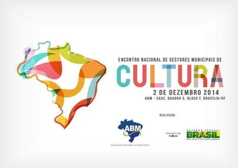 Inscrições  Encontro Nacional de Gestores Municipais de Cultura | BINÓCULO CULTURAL | Monitor de informação para empreendedorismo cultural e criativo| | Scoop.it
