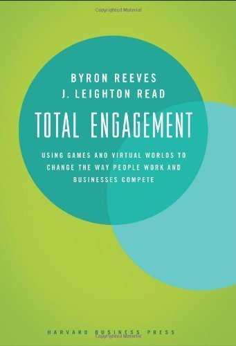 Total Engagement: Using Games and Virtual Worlds to Change the Way People Work and Businesses Compete - Business & Investing - Kindle eBooks | 3D Virtual-Real Worlds: Ed Tech | Scoop.it