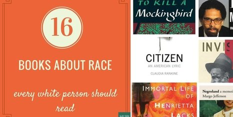 16 Books About Race That Every White Person Should Read | For safe keeping | Scoop.it