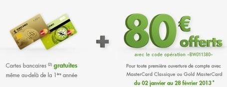 Gratuit : Cartes bancaires gratuites et 80 euros a l'ouverture du compte chez Fortuneo avant le 28 02 2013 | Logiciel Gratuit Licence Gratuite | Scoop.it