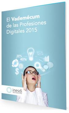El Vademécum de las Profesiones Digitales 2015 | INESDI Digital Business School | TICs para los de LETRAS | Scoop.it