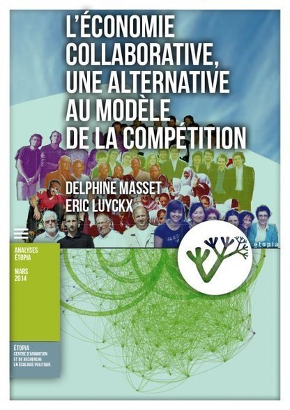 L'économie collaborative, une alternative au modèle de la compétition | économie et production collaboratives | Scoop.it