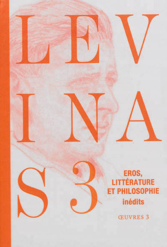 Emmanuel Levinas : Eros, littérature et philosophie | Philosophie en France | Scoop.it