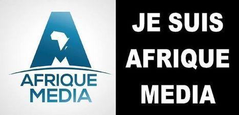 # AFRIQUE MEDIA TV/ COMMUNIQUE DE LA DIRECTION  GRANDE NOUVELLE ! LA SUSPENSION DE LA CHAINE EST LEVEE AU CAMEROUN !!! | JE SUIS AFRIQUE MEDIA | Scoop.it