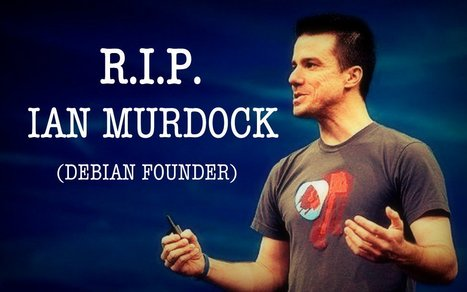 Morto Ian Murdock, padre di Debian | Pillole di informazione digitale | Scoop.it