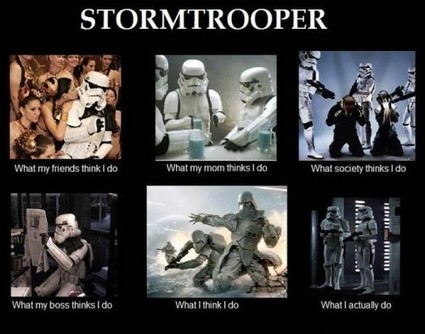 Stormtrooper | What I really do | Scoop.it