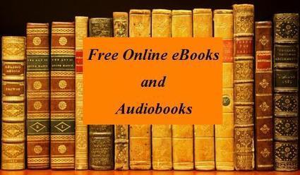 Millions of Free eBooks and Audio Books Online | Emerging Learning Technologies | Scoop.it
