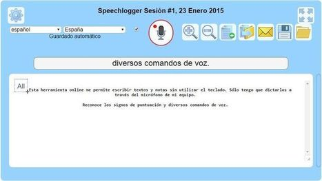 Speechnotes: aplicación web para dictar textos y notas con tu voz | Recursos y Nuevos Modelos Pedagógicos | Scoop.it