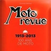 Idée cadeau: Moto Revue 1913-2013 100 ans de Moto. Pour les passionnés d'histoire de la moto. | Moto, littérature, BD, cinéma et vidéo | Scoop.it