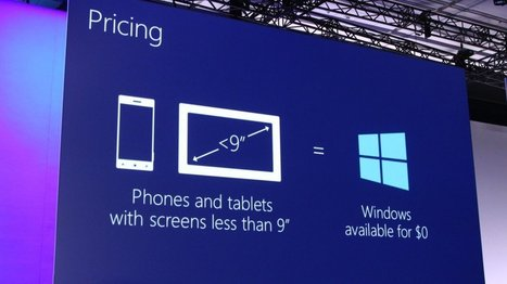 Microsoft making Windows free on devices with screens under 9 inches | It's just the beginning | Scoop.it