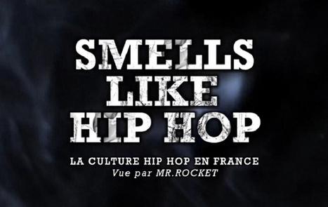 """Les Inrocks : """"Smells Like Hip Hop"""", 1er épisode: 30 ans de flow à la française en websérie   Afrobeatz   Scoop.it"""