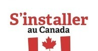 S'installer au Canada   Business & Development   Scoop.it