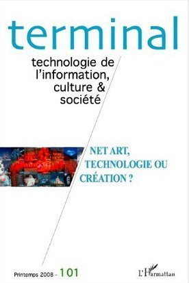 #Book : Terminale extension (suite en ligne) - Netart(ophilie) - Jacques Perconte - 2007 | Arts Numériques - anthologie de textes | Scoop.it