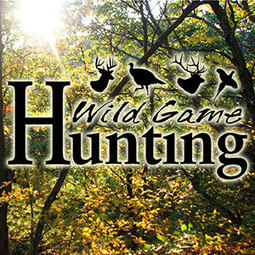 Wild Game Hunting Podcast | Is Hunting Destroying Mother Earth? | Scoop.it