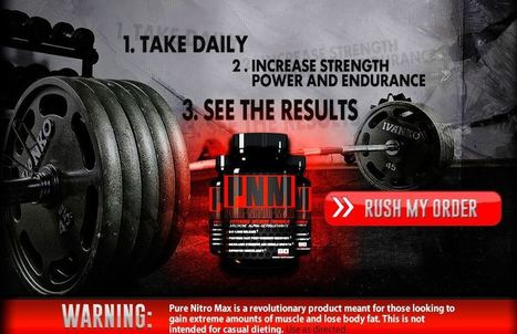 Is Pure Nitro Max Really Working As It Claims? | MUSCLE BUILDING | Scoop.it