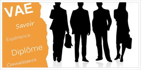 Obtenir une validation des acquis de l'expérience mode d'emploi | Metiers du Web | Scoop.it