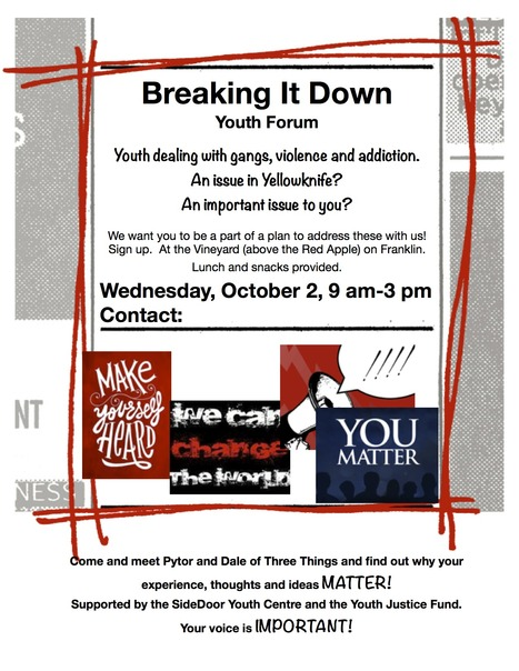Breaking It Down - A Community Consultation on #Gangs, #Violence, #Substance #Abuse and #Yellowknife #Youth | NWT News | Scoop.it