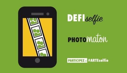 Défi selfie ! | ARTE Creative | Geeks | Scoop.it
