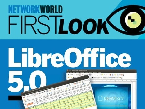 FIRST LOOK: LibreOffice 5.0 free and open source suite - Network World | TDF & LibreOffice | Scoop.it