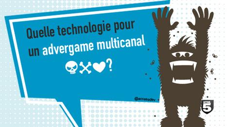 Quelle technologie pour un advergame multicanal? | Agence de Communication Digitale Access Dev | HTML5 Games | Scoop.it