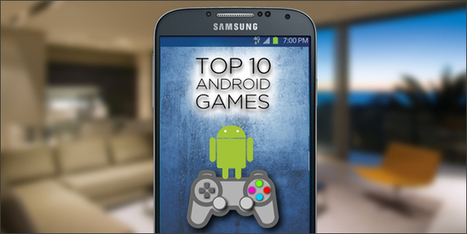 Top 10 Android Games - Tech Cocktail   Android Games   Scoop.it