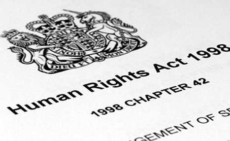 Scrapping the Human Rights Act – the International Implications (Part I) | University of Essex in the news | Scoop.it