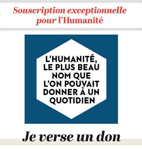 L'Humanité souhaite récolter plus d'un million d'euros de dons | DocPresseESJ | Scoop.it
