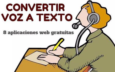 Convertir voz en texto, las 8 mejores aplicaciones web | Herramientas TIC para el aula de ELE y competencia digital | Scoop.it