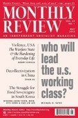 Who Will Lead the US Working Class? - Monthly Review   real utopias   Scoop.it