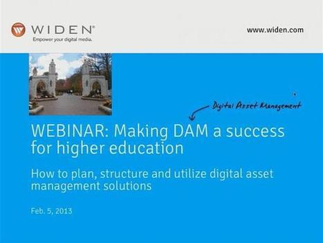 Making Digital Asset Management a Success in Higher Education - Recorded Webinar | Digital Asset Management and Marketing Technology | Scoop.it