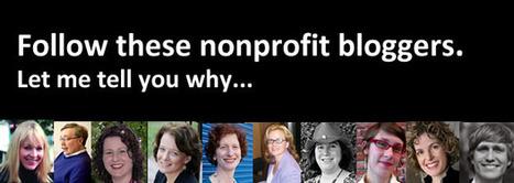 Ten Influential Nonprofit Bloggers You Should Follow | Social Nonprofits | Scoop.it