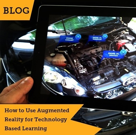 How to Use Augmented Reality for Technology Based Learning | Origin Learning – A Learning Solutions Blog | Augmented Reality in Education and Training | Scoop.it