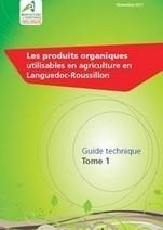 Chambres d'agriculture : Guide des produits organiques utilisables en agriculture | Agriculture urbaine, architecture et urbanisme durable | Scoop.it
