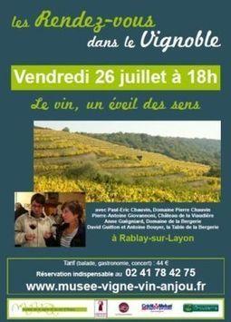 Rendez-vous dans le vignoble Anjou-Saumur, le 26/07/2013 en région Anjou - Mon Vigneron | Vignoble d'Anjou-Saumur | Scoop.it