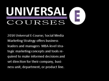 Social Media Marketing Strategy from Universal E-Courses MBA Level Business <br/>Certifications | The #SocialMedia #Marketer | Scoop.it