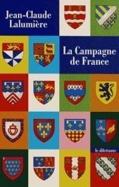une critique sur le livre La Campagne de France | Jean-Claude Lalumiere | Scoop.it