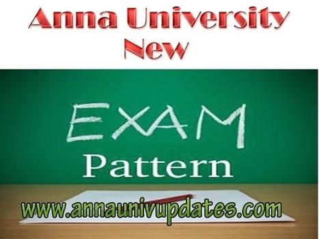 Anna University New Exam Pattern 2015 - Revised Anna University Question Paper Pattern ~ Anna University Nov Dec 2014 Results- Auupdates | Anna UNiversity Updates | Scoop.it