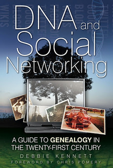 "Your Genetic Genealogist: Debbie Kennett's ""DNA and Social Networking: A Guide to Genealogy in the 21st Century"" 