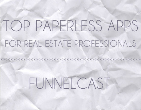 Top Paperless Apps for Real Estate Professionals | Productivity Tools | Scoop.it