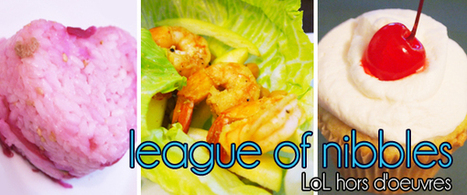 league of nibbles [LoL hor'dourves] | Eat Game Live | Liiily | Scoop.it